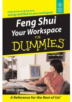 Feng Shui your Workplace for Dummies