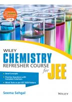 Wiley's Chemistry Refresher Course for JEE