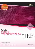 Wiley's Problems in Mathematics for JEE, Vol I