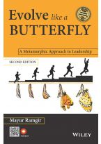 Evolve like a Butterfly, 2ed: A Metamorphic Approach to Leadership