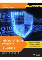 Information Systems Security, 2ed: Security Management,  Metrics, Frameworks and Best Practices