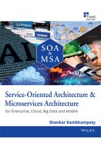 Service-Oriented Architecture & Microservices Architecture, 3ed: For Enterprise, Cloud, Big Data and Mobile