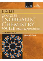 Wiley's J.D. Lee Concise Inorganic Chemistry for JEE (Main & Advanced), 4ed, 2021