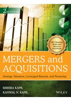 Mergers and Acquisitions, 2ed: Strategy, Valuation, Leveraged Buyouts, and Financing