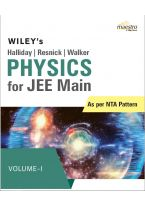 Wiley's Halliday / Resnick / Walker Physics for JEE Main, Vol  -  I, As per NTA Pattern