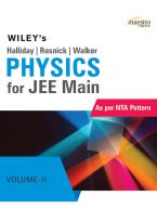 Wiley's Halliday / Resnick / Walker Physics for JEE Main, Vol  -  II, As per NTA Pattern