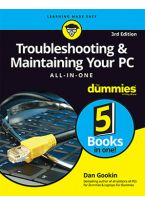 Troubleshooting & Maintaining Your PC All-in-One For Dummies, 3ed