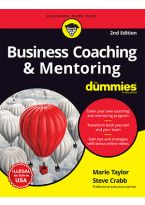 Business Coaching & Mentoring For Dummies, 2ed