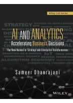 AI and Analytics: Accelerating Business Decisions
