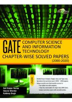 Wiley's GATE Computer Science and Information Technology Chapter - wise Solved Papers (2000 - 2020)
