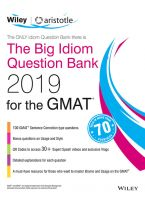 Wiley's The Big Idiom Question Bank 2019 for the GMAT
