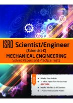 Wiley's ISRO Scientist / Engineer (Scientist - C) Mechanical Engineering: Solved Papers and Practice Test 2007 - 2020