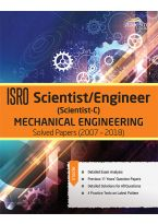 Wiley's ISRO Scientist / Engineer (Scientist - C) Mechanical Engineering Solved Papers and Practice Test (2007 - 2018)