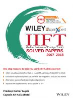Wiley's ExamXpert IIFT (Indian Institute of Foreign Trade) Solved Papers 2007-2018