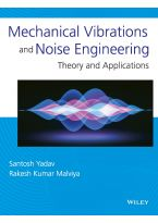 Mechanical Vibrations and Noise Engineering: Theory and Applications