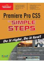 Premiere Pro CS5 in Simple Steps