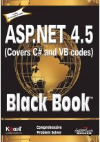 ASP.NET 4.5, Covers C# and VB Codes, Black Book