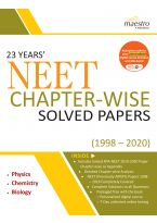 Wiley's 23 Years' NEET Chapter - Wise Solved Papers (1998 - 2020)