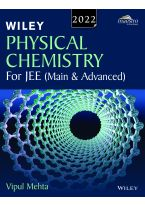 Wiley's Physical Chemistry for JEE (Main & Advanced), 2022
