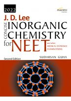 Wiley's J. D. Lee Concise Inorganic Chemistry for NEET and other Medical Entrance Examinations, 2ed, 2022