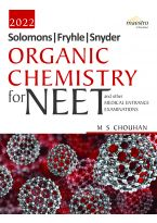 Wiley's Solomons, Fryhle, Synder Organic Chemistry for NEET and other Medical Entrance Examinations, 2022