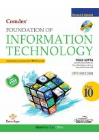 Comdex Foundation of Information Technology, Class X, Revised & Updated (Course-165)