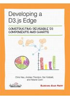 Developing a D3.js Edge: Constructing Reusable D3 Components and Charts