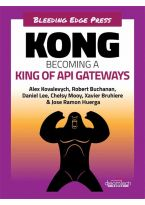 KONG Becoming a King of API Gateways