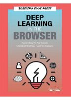 Deep Learning in the Browser