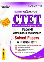 CTET Exam Goalpost, Paper - II, Mathematics and Science, Solved Papers & Practice Tests, Class VI - VIII, 2019