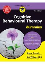 Cognitive Behavioural Therapy for Dummies, 3ed