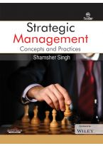Strategic Management: Concepts and Practices