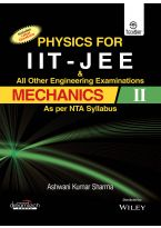 Physics for IIT - JEE & All Other Engineering Examinations, Mechanics II, As per NTA Syllabus