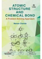 Atomic Structure and Chemical Bond: A Problem-Solving Approach