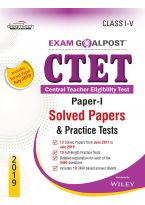 CTET Exam Goalpost, Paper-I, Solved Papers & Practice Tests, Class I-V, 2019