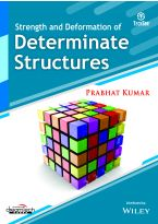 Strength and Deformation of Determinate Structures
