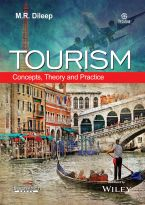 Tourism: Concepts, Theory and Practice: Concepts, Theory and Practice