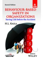 Behaviour-Based Safety in Organizations 2ed: Saving Life before the Accident