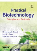 Practical Biotechnology: Principles and Protocols