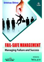 Fail - Safe Management: Managing Failure and Success
