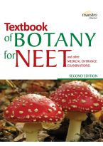Wiley's Textbook of Botany for NEET and other Medical Entrance Examinations, 2ed