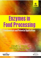 Enzymes in Food Processing: Fundamentals and Potential Applications