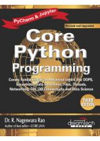 Core Python Programming, 3ed: Covers fundamentals to advanced topics like OOPS, Exceptions, Data structures, Files, Threads, Net