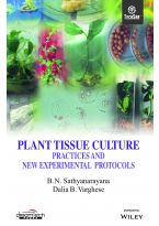 Plant Tissue Culture: Practices and New Experimental Protocols